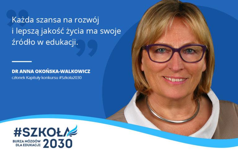 """Dr Anna Okońska-Walkowicz: """"Edukacja = szansa na rozwój"""""""